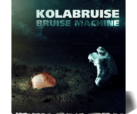 KOLABRUISE - Bruise Machine EP Out Now! Click to Buy at iTunes!